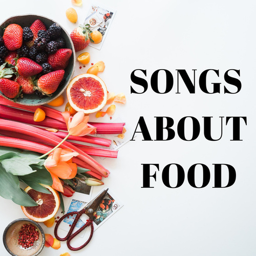 Songs About Food by Various Artists