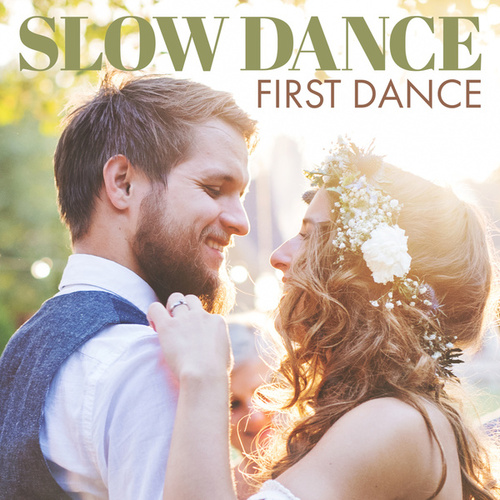 Slow Dance First Dance de Various Artists