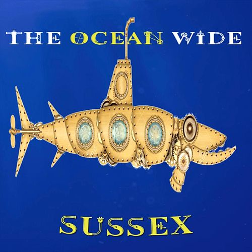 The Ocean Wide von Sussex