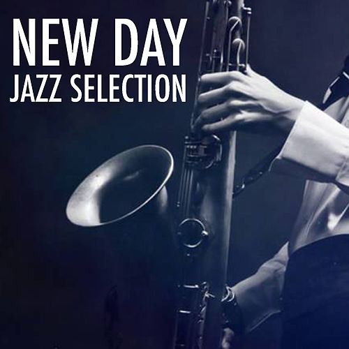 New Day Jazz Selection de Various Artists