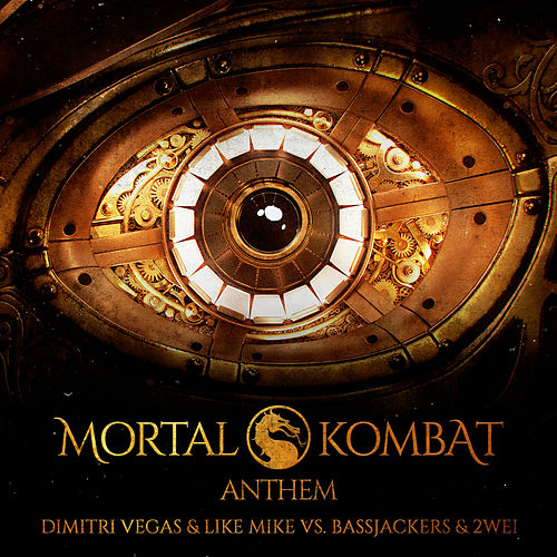 Mortal Kombat Anthem de Dimitri Vegas & Like Mike