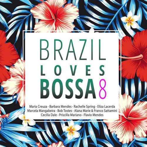 Brazil Loves Bossa, Vol. 8 de Various Artists