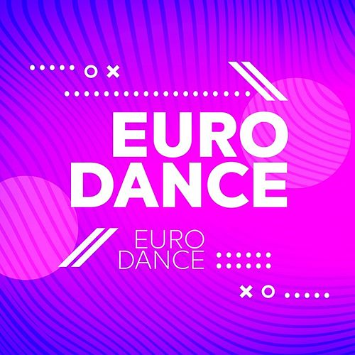 Euro Dance by Various Artists