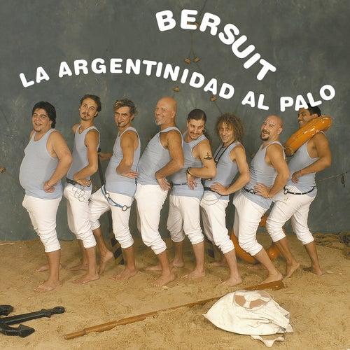 La Argentinidad Al Palo de Bersuit Vergarabat