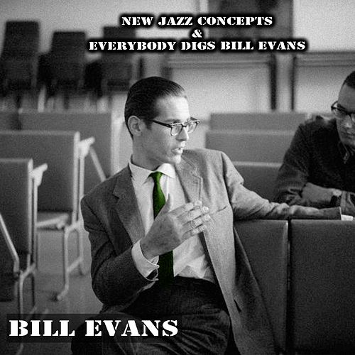 New Jazz Concepts & Everybody Digs Bill Evans de Bill Evans