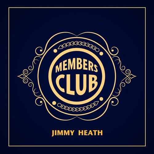 Members Club von Jimmy Heath