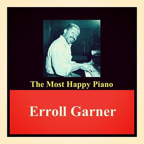 The Most Happy Piano de Erroll Garner