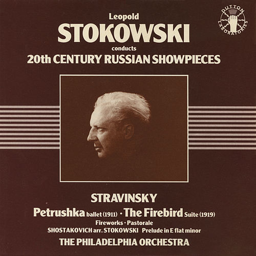 Leopold Stokovski Conducts 20th Century Russian Showpieces von Leopold Stokowski