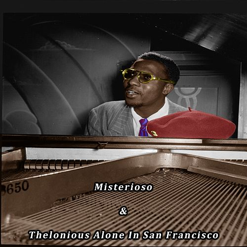 Misterioso & Thelonious Alone in San Francisco de Thelonious Monk