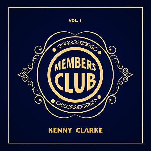 Members Club, Vol. 1 by Kenny Clarke