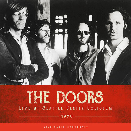 Live at Seattle Center Coliseum 1970 (Live) de The Doors