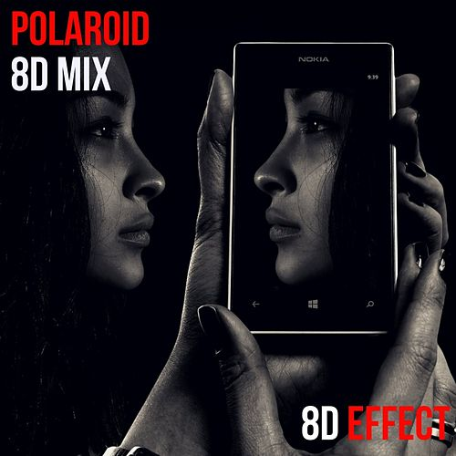 Polaroid (8D Mix) von 8d Effect