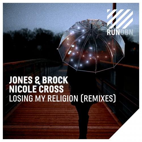 Losing My Religion (Remixes) de Jones & Brock
