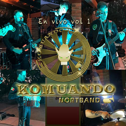 En Vivo, Vol.1 von Komuando NortBand