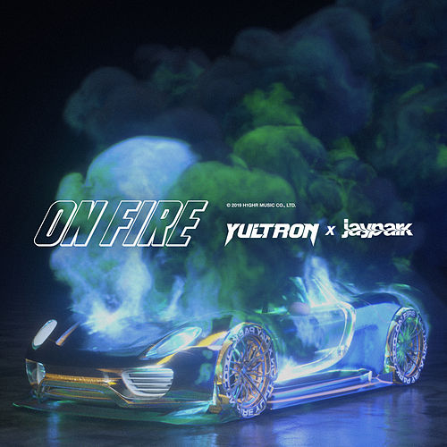 On Fire by Yultron