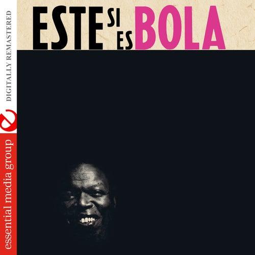 Este Si Es Bola (Digitally Remastered) de Bola De Nieve
