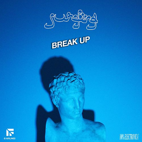 Break Up by SurfinG