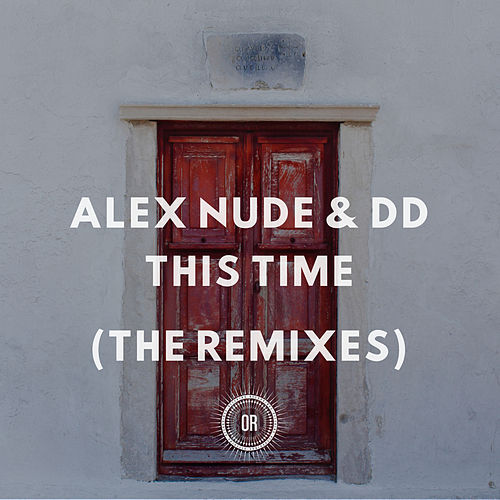This Time (The Remixes) de Alex Nude