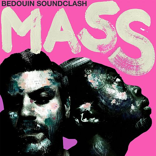 Mass by Bedouin Soundclash