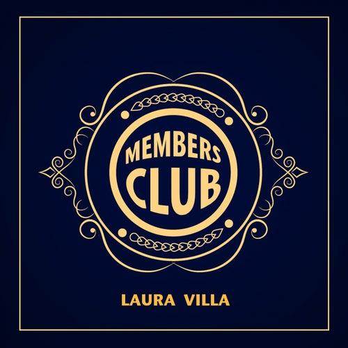 Members Club by Laura Villa