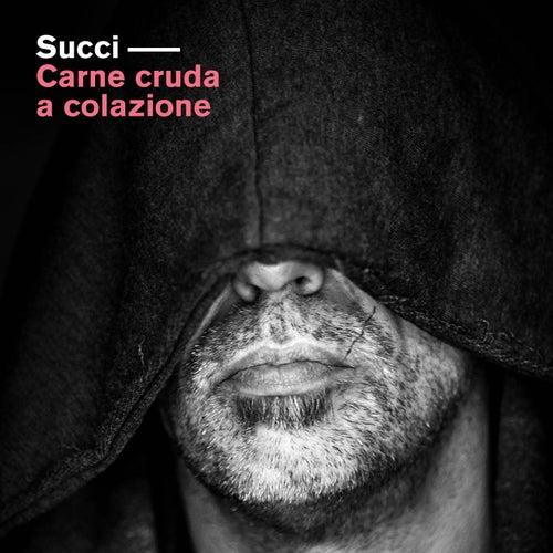 Carne cruda a colazione by Giovanni Succi