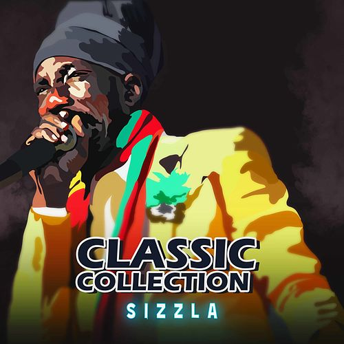Sizzla Classic Collection by Sizzla