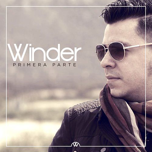 Primera Parte by Winder