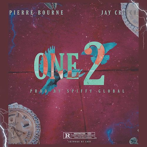 One 2 (feat. Pierre Bourne & Jay Critch) von Spiffy Global