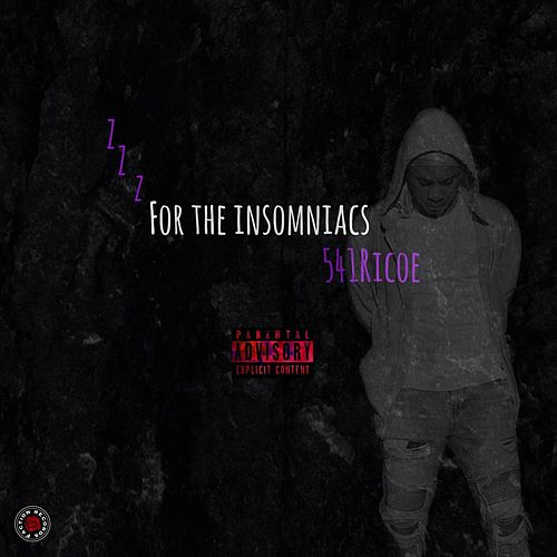 For The Insomiacs by Rico E.
