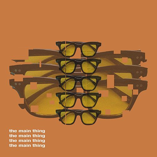The Main Thing by Julien Tranq