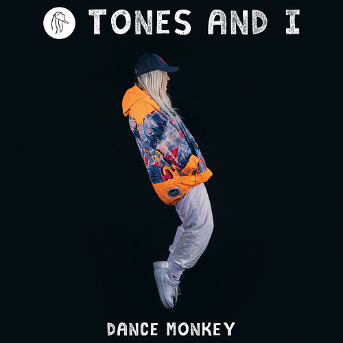 Dance Monkey van Tones and I