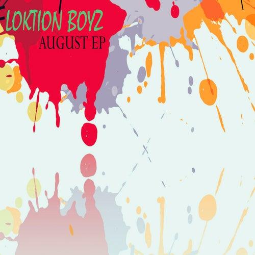 August von Loktion Boyz