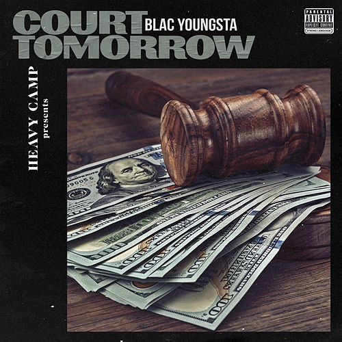 Court Tomorrow by Blac Youngsta
