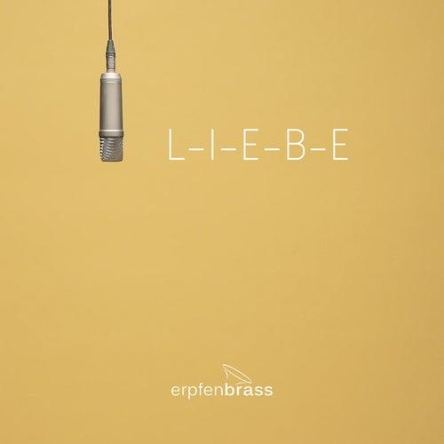 L-I-E-B-E von Erpfenbrass