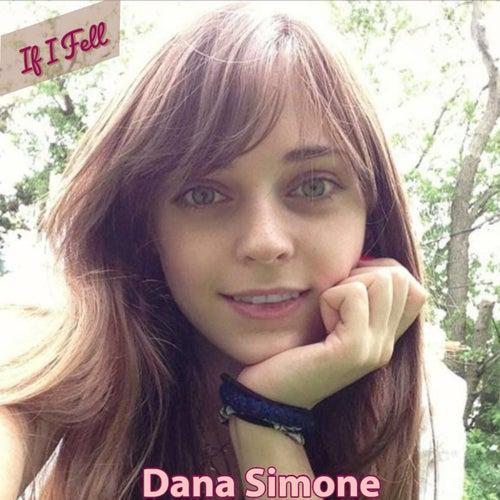 If I Fell von Dana Simone