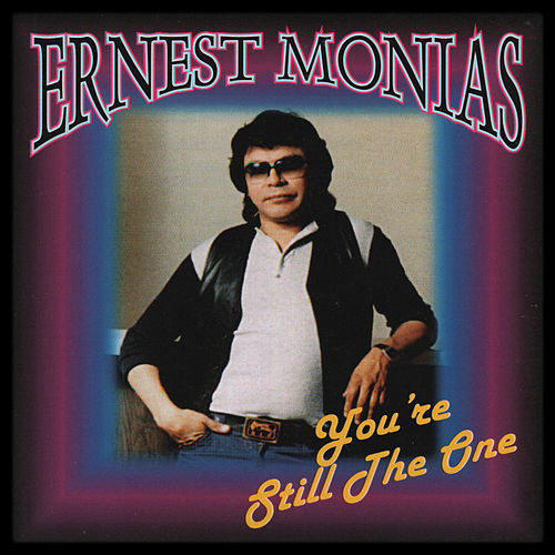 You're Still the One de Ernest Monias