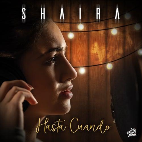 Tema Hasta Cuando by Shaira