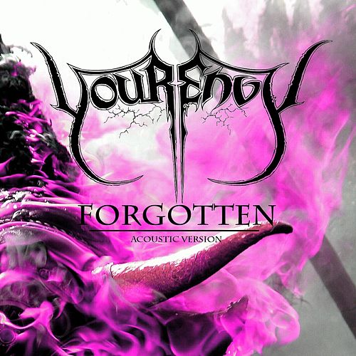 Forgotten (Acoustic) by YourEnvy