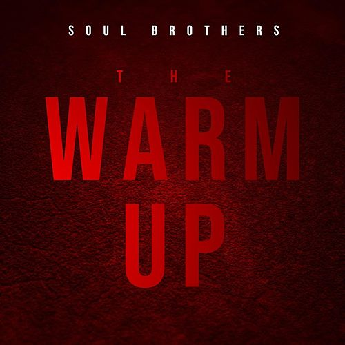 The Warm Up de The Soul Brothers