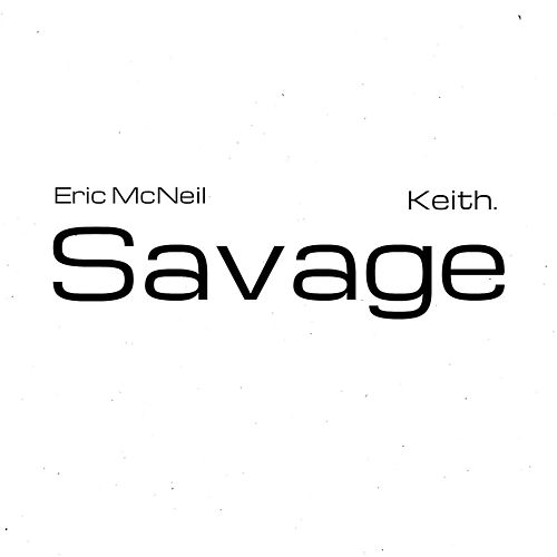 Savage by Keith (Rock)