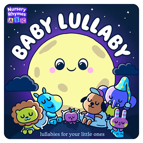 Baby Lullaby - Lullabies For Your Little Ones de Various Artists