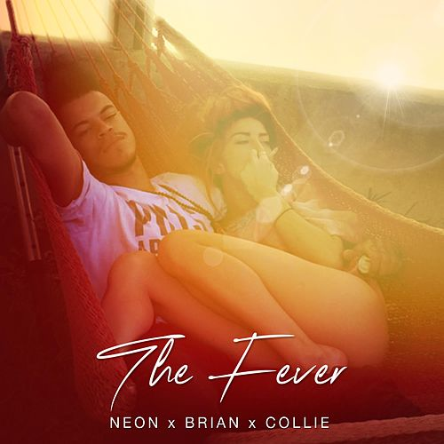 The Fever von Neon Hitch