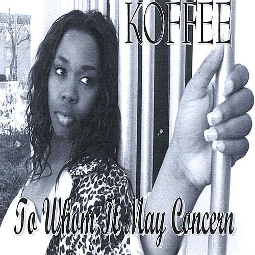 To Whom It May Concern de Koffee