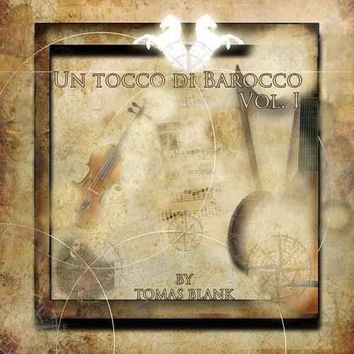 UN TOCCO DI BAROCCO, vol.1 by Tomas Blank In Harmony