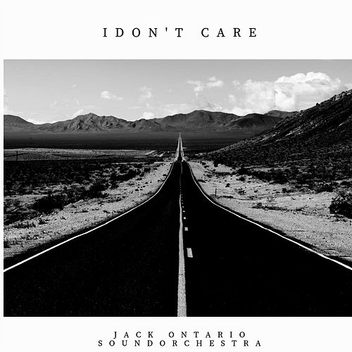 I don't care de Jack Ontario Soundorchestra