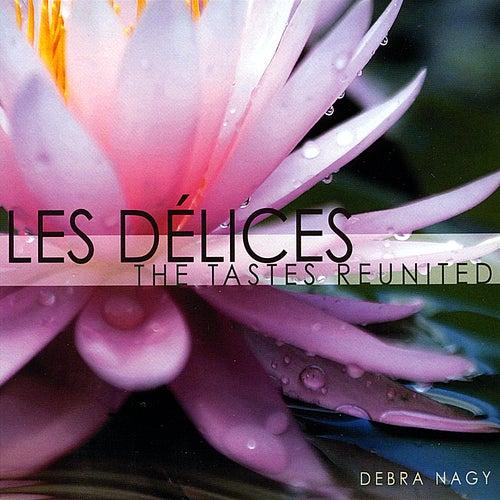 The Tastes Reunited de Les Délices