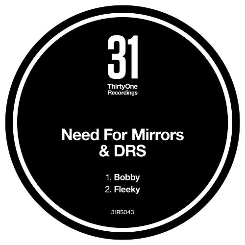 Bobby / Fleeky by Need For Mirrors