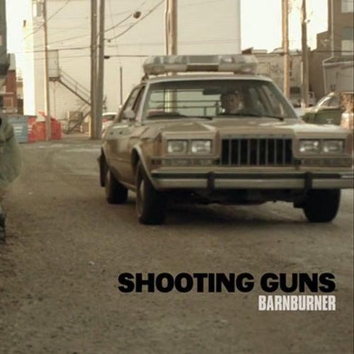 Barn Burner de Shooting Guns