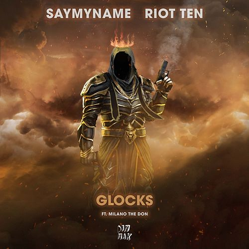 Glocks (feat. Milano The Don) di Riot Ten