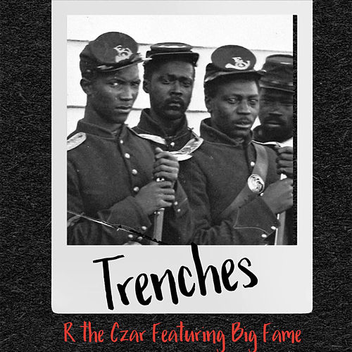 Trenches by R The Czar